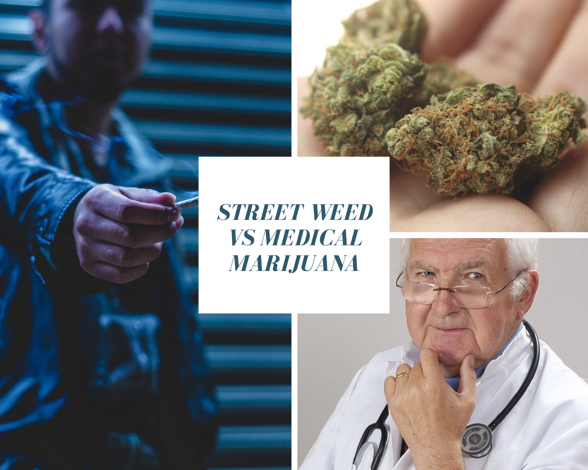 Street Weed vs Medical Marijuana